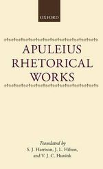Apuleius : Rhetorical Works - Apuleius