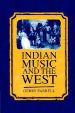 Indian Music and the West - Gerry Farrell