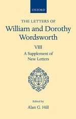 The Letters of William and Dorothy Wordsworth : A Supplement of New Letters v.8 - William Wordsworth