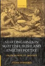 Starting Lines in Scottish, Irish and English Poetry : From Burns to Heaney - Fiona Stafford