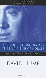 An Enquiry Concerning the Principles of Morals : A Critical Edition - David Hume