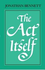 The Act Itself - Jonathan Bennett