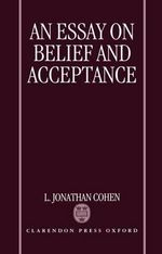 An Essay on Belief and Acceptance - L.Jonathan Cohen