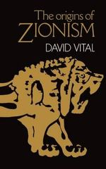 The Origins of Zionism - David Vital