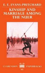 Kinship and Marriage Among the Nuer - Sir Edward E. Evans-Pritchard