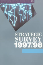 Strategic Survey 1997-98 : Oxford Medieval Texts - International Institute for Strategic Studies
