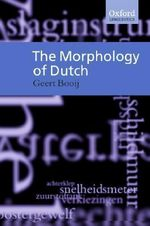 The Morphology of Dutch - Geert Booij