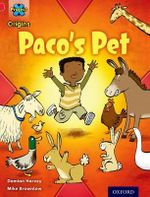 Project X Origins : Red Book Band, Oxford Level 2: Pets: Paco's Pet - Damian Harvey
