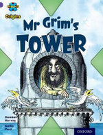 Project X Origins : Purple Book Band, Oxford Level 8: Buildings: Mr Grim's Tower - Damian Harvey