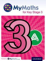 MyMaths : for Key Stage 3: Student Book 3A - Martin Williams