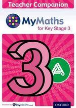 MyMaths : for Key Stage 3: Teacher Companion 3A: 3A - Ian Bettison
