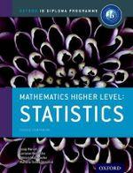 IB Mathematics Higher Level Option Statistics : Oxford IB Diploma Programme - Marlene Torres-Skoumal