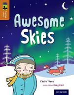 Oxford Reading Tree Treetops Infact : Level 8: Awesome Skies - Claire Throp