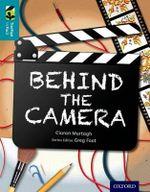 Oxford Reading Tree Treetops Infact : Level 9: Behind the Camera - Ciaran Murtagh