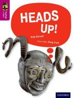 Oxford Reading Tree Treetops Infact : Level 10: Heads Up! - Rob Alcraft