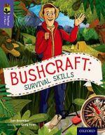 Oxford Reading Tree Treetops Infact : Level 11: Bushcraft: Survival Skills - Ian Brember