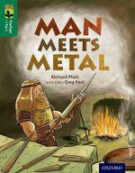 Oxford Reading Tree Treetops Infact : Level 12: Man Meets Metal - Richard Platt