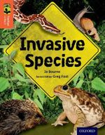 Oxford Reading Tree Treetops Infact : Level 13: Invasive Species - Jo Bourne