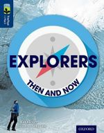 Oxford Reading Tree Treetops Infact : Level 14: Explorers: Then and Now - Rob Alcraft
