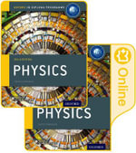 IB Physics Print and Online Course Book Pack 2014 Edition : Oxford IB Diploma Programme - Michael Bowen-Jones