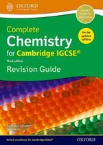 Complete Science for Cambridge IGCSE(R) : Complete Chemistry for Cambridge IGCSE (R) Revision Guide - RoseMarie Gallagher