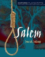 Oxford Playscripts : Salem - David Calcutt