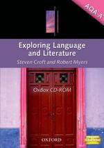 Exploring Language and Literature AQA A : Teacher Resource OxBox - Steven Croft
