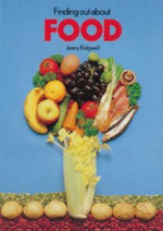 Finding Out About Food - Jenny Ridgwell
