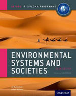 IB Environmental Systems and Societies Course Book 2015 : Oxford IB Diploma Programme - Jill Rutherford