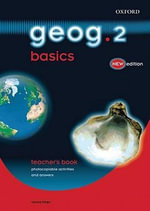 Geog.123 : Geog.2 Basics Teacher's Book - Anna King