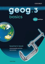 Geog.123 : Geog.3 Basics: Geog.3 Basics Teacher's Book - Anna King