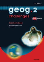 Geog.123 : Geog.2 Challenges Teacher's Book - Anna King