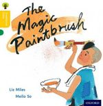 Oxford Reading Tree Traditional Tales : Stage 5: The Magic Paintbrush - Liz Miles