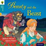 Oxford Reading Tree Traditional Tales : Stage 9: Beauty and the Beast - Michaela Morgan