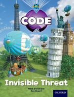 Project X Code : Wonders of the World Invisible Threat - Tony Bradman
