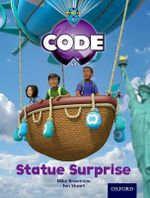 Project X Code : Wonders of the World Statue Surprise - Tony Bradman