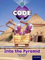 Project X Code : Pyramid Peril into the Pyramid - Tony Bradman