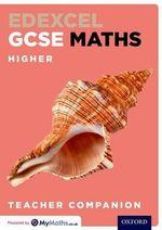 Edexcel GCSE Maths Higher Teacher Companion - Christopher Green