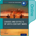 IB Online Course Book Causes and Effects of Conflict (Code card 1 Year access) - David Smith