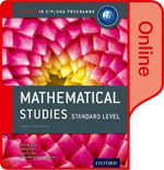Ib Mathematical Studies Online Course Book : Oxford Ib Diploma Program - Peter Blythe
