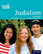 Living Faiths Judaism Student Book : Friends, Fashion and Faith Journal - Sue Schraer