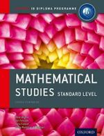 IB Mathematical Studies Standard Level : For the IB Diploma - Peter Blythe
