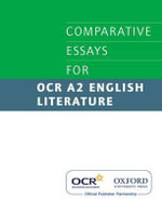Comparative Essays for OCR A2 English Literature - Julian Thompson