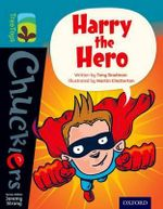 Oxford Reading Tree Treetops Chucklers : Level 9: Harry the Hero - Tony Bradman