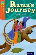 Oxford Reading Tree TreeTops Myths and Legends : Level 13: Rama's Journey - Narinder Dhami
