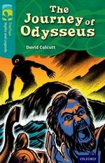 Oxford Reading Tree TreeTops Myths and Legends : Level 16: The Journey of Odysseus - David Calcutt