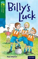 Oxford Reading Tree Treetops Fiction : Level 12 More Pack A: Billy's Luck - Paul Shipton