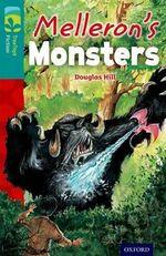Oxford Reading Tree Treetops Fiction : Level 16: Melleron's Monsters - Douglas Hill