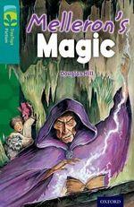 Oxford Reading Tree Treetops Fiction : Level 16: Melleron's Magic - Douglas Hill
