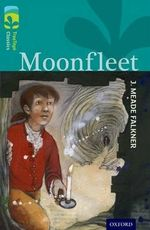 Oxford Reading Tree TreeTops Classics : Level 16: Moonfleet - J. Meade Falkner